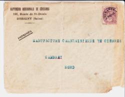 Raffinerie Méridionale De Cérésines à Bobigny. à Manufacture Cambraisienne De Cierges Cambrai. - Frankreich
