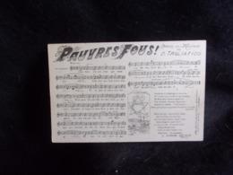 """Carte Partition """" Pauvres Fous  """"  Musique Et Paroles De D . Tagliafico. Voir 2 Scans . - Musique Et Musiciens"""