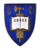~1930. 'Országos Bírói és Ügyészi Egyesület (OBÜE) / CODEX' Zománcozott Gomblyuk Jelvény, Hátoldalon 'BERÁN N. BPEST' (2 - Zonder Classificatie