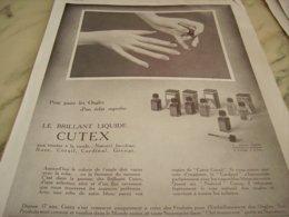 ANCIENNE PUBLICITE UN BRILLANT LIQUIDE CUTEX 1932 - Perfume & Beauty
