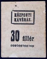 Románia / Nagyszeben ~1920. 30f 'Központi Kávéház' T:I- Ragasztónyom / Romania / Sibiu ~1920. 30 Fillér 'Központi Kávéhá - Zonder Classificatie