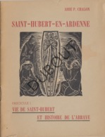 SAINT HUBERT EN ARDENNE - P. Chalon - Vie De St-Hubert 1950 Avec Des Illustrations (R336) - Oud