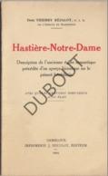 HASTIERE-NOTRE-DAME Avec 4 Gravures Hors-Texte & Un Plan 1929 - Réjalot  (R337) - Oud