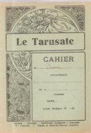 Couverture De Cahier Le Tarusate Edité Par Vve FILLOL à Tartras Et Mont De Marsan (Landes) - Book Covers