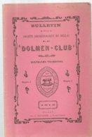 Bulletin De La Société Archéologique De Bellac DOLMEN-CLUB N°3 De 1912 - Limousin