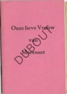 MORESNET Onze Lieve Vrouw + Postkaart  (R349) - Oud