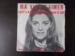 "45 T Sheila "" Ma Vie à T'aimer, Chéri Tu M'as Fais Un Peu Trop Boire Ce Soir "" - Vinyl Records"