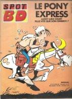 SPOT BD LE PONY EXRESS LUCKY LUKE COURT PLUS VITE QUE SON OMBRE N°23 De Juin 1988 - Magazines Et Périodiques