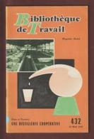Livret - UNE DISTILLERIE COOPERATIVE - Année 1959 - Blibliothèque De Travail - Imprimé à Cannes - 36 Pages - 15 Photo - Unclassified