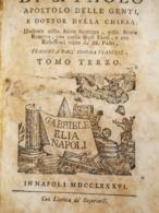 Vita Di S.Paolo - Tomo Terzo  Stampato In Napoli Il 1786,  Pagine 347 - Libri, Riviste, Fumetti