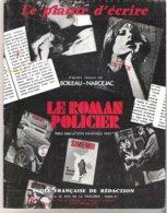 Le Plaisir D'écrire - Le Roman Policier D'après L'essai De Boileau Narcejac - Ecole Française De Rédaction - Unclassified