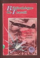 Livret - LA DEFAITE FRANCAISE 1939/1945 - Année 1960 - Blibliothèque De Travail - Imprimé à Cannes - 34 Pages - 14 Photo - 1939-45
