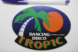 """Autocollant Stickers - Publicité Ancien Dancing Disco """"TROPIC"""" à SAINTE-MARIE AUX CHÊNES 57 MOSELLE - Autocollants"""