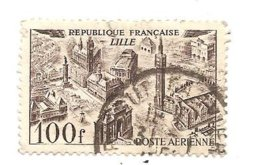 Timbre Poste Aérienne Lillle Valeur 100F De La République Française Oblitéré - Poste Aérienne