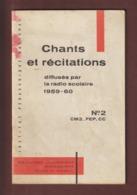 CHANTS ET RECITATIONS Diffusées Par La Radio Scolaire Année 1959/1960 - 34 Pages - 18 Photo - Partitions Musicales Anciennes