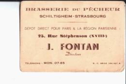 Brasserie Du Pêcheur J. Fontan . Directeur. Schiltigheim Strasbourg. Dépot Direct Pour Paris & Région Parisienne. - Cartes De Visite
