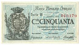 50 CENTESIMI BIGLIETTO FIDUCIARIO BANCA POPOLARE OPERAIA DI ROMA 1872 SUP- - [ 1] …-1946 : Regno
