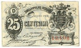 25 CENTESIMI BIGLIETTO FIDUCIARIO BANCA POPOLARE OPERAIA DI ROMA 1872 SUP- - Altri