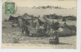 ETHNIQUES ET CULTURES - AFRIQUE DU NORD - SCENES ET TYPES - Campement De Nomades - Africa