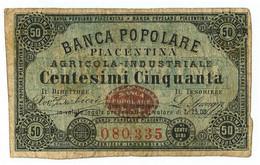50 CENTESIMI FIDUCIARIO BANCA POPOLARE PIACENTINA AGRICOLA-INDUSTRIALE MB/BB - [ 1] …-1946 : Regno