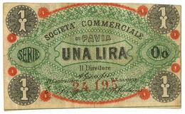 1 LIRA BIGLIETTO FIDUCIARIO SOCIETÀ COMMERCIALE DI PAVIA BB/SPL - [ 1] …-1946 : Regno