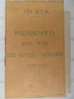 MÉMENTO DE TIR D'UN CHEF DE GROUPE DU 15ème Régiment De Tirailleurs Algériens Vers 1938 - Altri