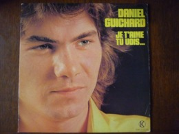 Daniel Guichard: Je T'aime, Tu Vois.../ 33t Kuklos Corp, KS 30.02 - Other - French Music