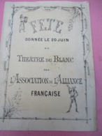 68éme De Ligne/Programme/Théâtre De LE BLANC/Assoc.de L'Alliance Française/Gibert-Clarey/TOURS/ Vers 1910-1915   PROG245 - Programmes