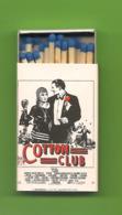 Petite Boite D'allumettes - Cotton Club De Francis Ford Coppola Avec Ralph Brown Et Richard Gere. - Matchboxes