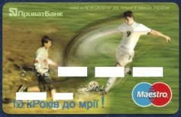 UKRAINE PRIVATBANK MAESTRO BANK CARD SPORT SOCCER PERFECT USED CONDITION EXP. 2004 - Cartes De Crédit (expiration Min. 10 Ans)