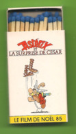 Petite Boite D'allumettes - Astérix Et La Surprise De César De Paul Et Gaëtan Brizzi. (photo Astérix) - Boites D'allumettes