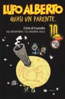 """Fumetti - 2012 - Mostra  Città Di Castello (PG) """"Lupo Alberto """"Quasi Un Parente"""" - - Fumetti"""