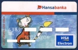 LATVIA - LETTONIE - LETTLAND HANSA BANK VISA CARD CHILDREN'S PAINTING - CAT AND MOUSE GOOD USED CONDITION EXP. 2006 - Cartes De Crédit (expiration Min. 10 Ans)