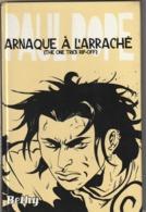 """ARNAQUE A L ARRACHE  Paul Pope  Edit : Bethy   (poids 490 Gr) """"TTB état"""" - Livres, BD, Revues"""