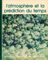 GTL36 : L'atmosphere Et La Prediction Du Temps - Wetenschap
