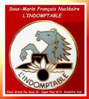 """SUPER PIN'S MARNE NATIONALE : Le SOUS-MARIN NUCLEAIRE 'L'INDOMPTABLE"""" Mis En Chantier 1971 Email Grand Feu Base Or D=2cm - Barcos"""