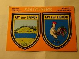 Carte Blason Blasons écusson Adhésif Autocollant Coat Of Arms Fay Sur Lignon - Obj. 'Souvenir De'