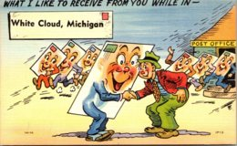Humour What I Like To Receive From You While In White Cloud Michigan - Humour