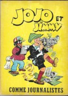BD JOJO ET JIMMY DE FRANS PIET, 1ERE EDITION 1964 SOCIETE D EDITIONS PERIODIQUES BRUXELLES BELGIQUE - VOIR LES SCANNERS - Livres, BD, Revues
