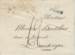 1825- Lettre De ST OMER ( Pas De Calais ) 26 X 11 Mm Noir Taxe 12 D Pour Dunkerque ( Lettre Lourde ) - Marcofilia (sobres)