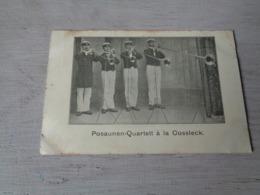 Carte ( 408 )  Thème  :  Musique  Muziek  -  Posaunen - Quartett à La Cossleck - Musique Et Musiciens