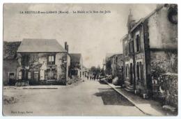 51- MARNE - LA NEUVILLE AUX LARRIS - LA MAIRIE ET LA RUE DES JUIFS. - France