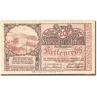 Billet, Autriche, Kettenreith, 20 Heller, Paysage, SPL, Mehl:FS 435a - Austria