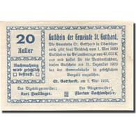Billet, Autriche, St Gotthard, 20 Heller, Ferme 1920-12-31, SPL Mehl:FS 892 - Austria