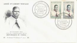 CONGO. FDC. PRESIDENT ABBE FULBERT YOULOU. BRAZZAVILLE 1960 - FDC