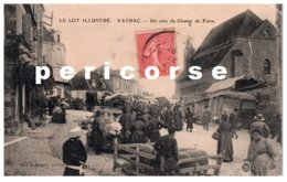 46  Vayrac  Un Coin Du Champ De Foire - Vayrac