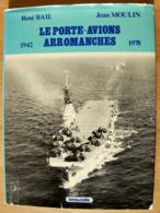 """""""Le Porte-avions Arromanches 1942-1978 - Schiffe"""