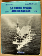 """Le Porte-avions Arromanches 1942-1978 - Boats"