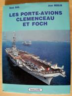 """""""Les Porte-avions Clémenceau Et Foch"""" - Schiffe"""
