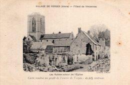 B58020 Cpa Village De Vorges - Les Ruines Autour De L'Eglise - War 1914-18
